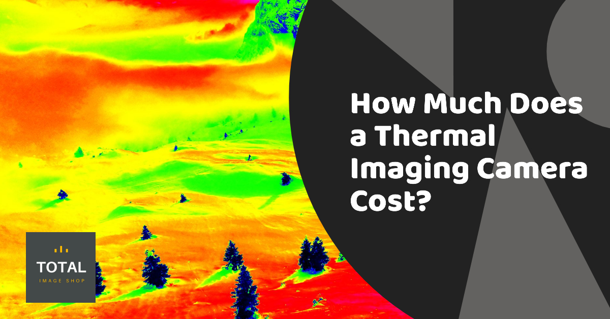 How much does a thermal imaging camera cost?