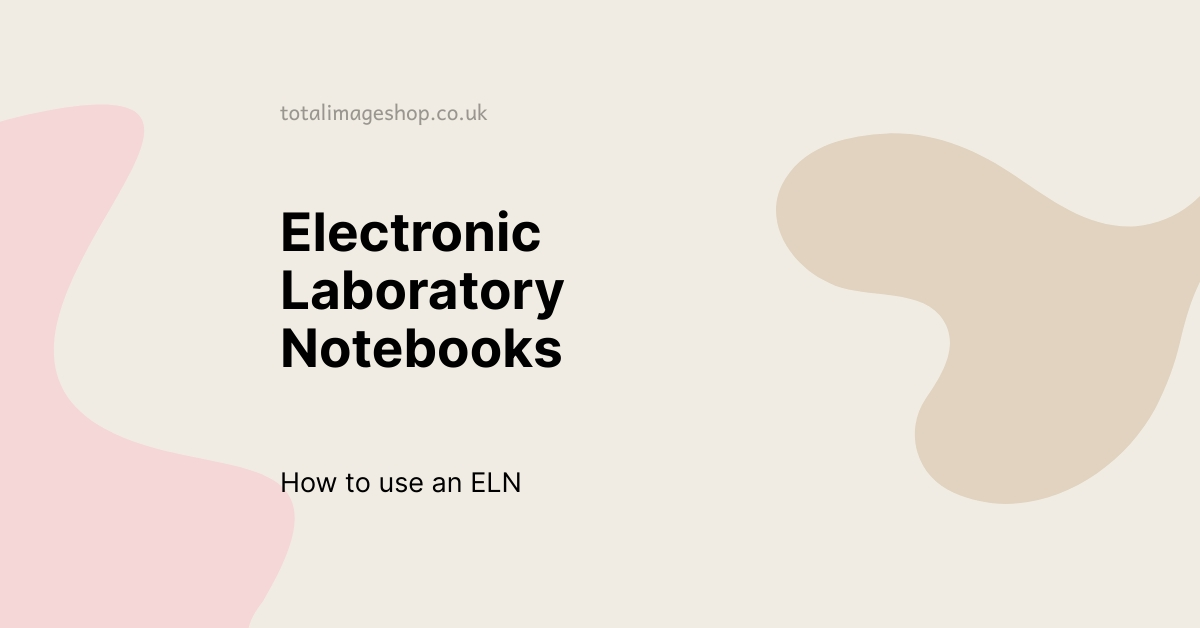 Electronic Laboratory Notebook is displayed against a cream coloured background.